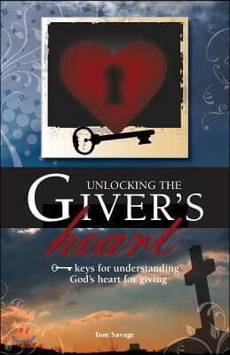 Unlocking the Giver's Heart