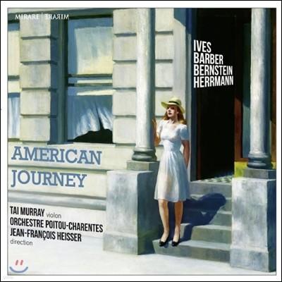 Tai Murray 미국 여행 (American Journey - Ives / Barber / Bernstein / Herrmann)