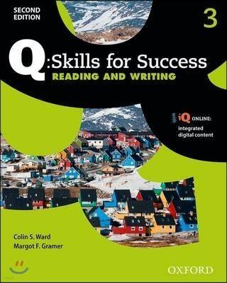 Q Skills for Success Reading and Writing 3 : Student Book, 2/E