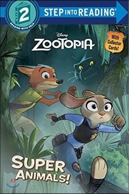Zootopia Deluxe Step into Reading #1 : Super Animals!