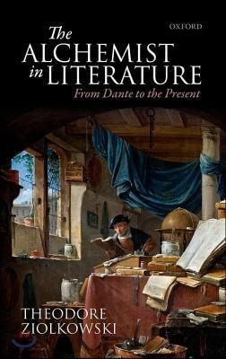Alchemist in Literature: From Dante to the Present