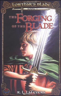 The Forging of the Blade