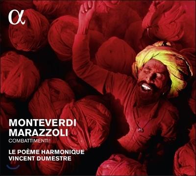 Le Poeme Harmonique 전투! - 몬테베르디 / 마라쫄리: 작품집 (Combattimenti! - Monteverdi / Marazzoli: Vocal Works)