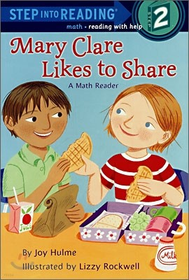 Step Into Reading 2 : Mary Clare Likes to Share, a Math Reader