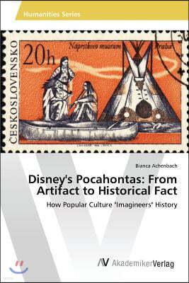 Disney's Pocahontas: From Artifact to Historical Fact