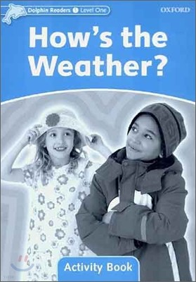 Dolphin Readers 1 : How's the Weather? - Activity Book