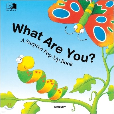 What Are You? : A Surprise Pop-Up Book