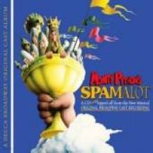 Original Cast - Monty Python's Spamalot - Original Cast