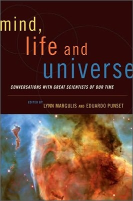 Mind, Life, and Universe