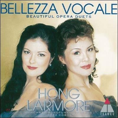 Bellezza Vocale : 세상에서 가장 매혹적인 오페라 듀엣 - 홍혜경, 제니퍼 라모어