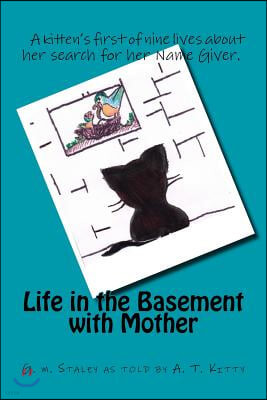 Life in the Basement With Mother