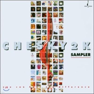 체스키 레이블 2000년 샘플러 (Chesky 2K Sampler)