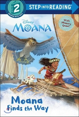 Step into Reading 2 : Moana Finds the Way