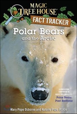 (Magic Tree House Fact Tracker #16) Polar Bears and the Arctic