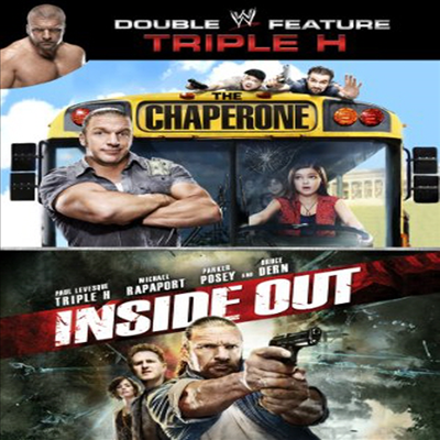 WWE Double Feature: Triple H - The Chaperone / Inside Out (더 샤프롱 / 인사이드 아웃)(지역코드1)(한글무자막)(DVD)