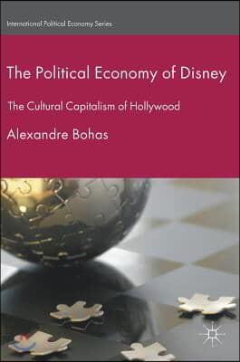 The Political Economy of Disney