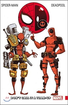 Spider-Man/Deadpool, Volume 0: Don't Call It a Team-Up