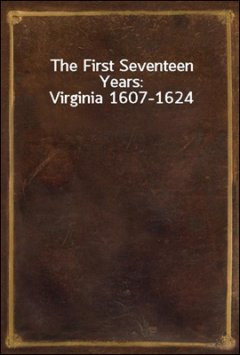 The First Seventeen Years