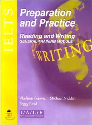 IELTS Preparation and Practice : Reading and Writing - General Training Module