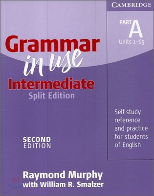 Grammar in Use Intermediate Part A without Answers, 2/E (Split Edition)