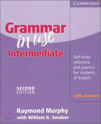 Grammar in Use Intermediate with Answers 2/E