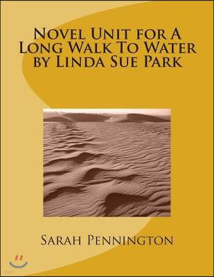 Novel Unit for a Long Walk to Water by Linda Sue Park