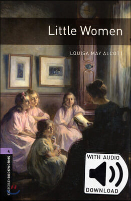 Oxford Bookworms Library 4 : Little Women (with MP3)
