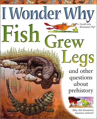 I Wonder Why #02 : Fish Grew Legs