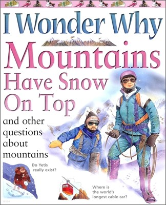 I Wonder Why #06 : Mountains Have Snow on Top