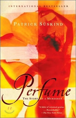 Perfume : A Story of a Murderer