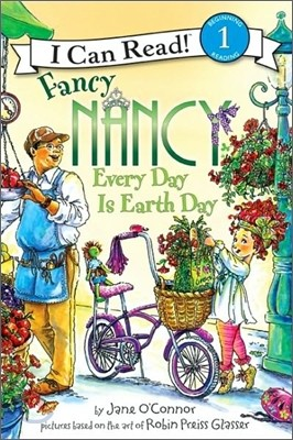[I Can Read] Level 1 : Fancy Nancy Every Day Is Earth Day