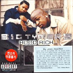 Big Tymers - Hood Rich