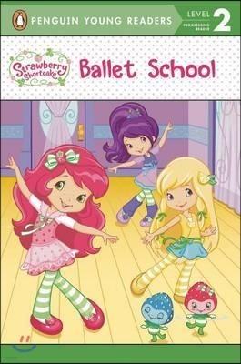 Penguin Young Readers Level 2 : Ballet School