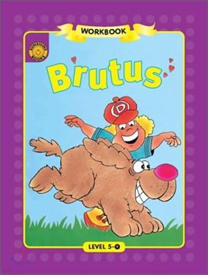 Sunshine Readers Level 5 : Brutus (Workbook)