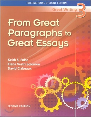 Great Writing 3 : From Great Paragraphs to Great Essays, 2/E