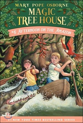 (Magic Tree House #6) Afternoon on the Amazon
