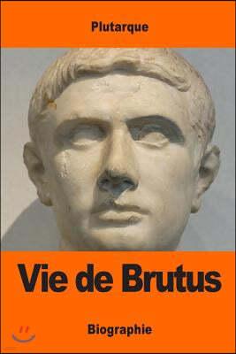 Vie de Brutus