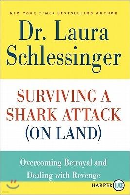 Surviving a Shark Attack (On Land) LP