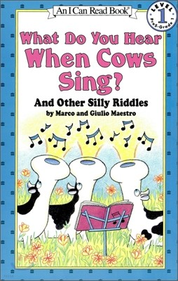 [I Can Read] Level 1-25 : What Do You Hear When Cows Sing? (Book & CD)