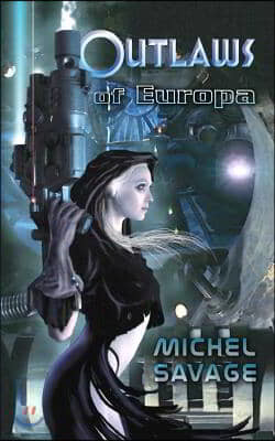 Outlaws of Europa