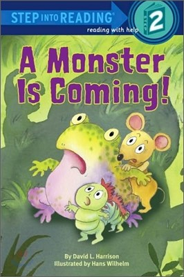Step into Reading 2 : A Monster is Coming!