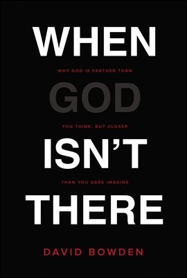 When God Isn't There
