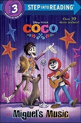 Step Into Reading 3 : Disney Pixar Coco : Miguel's Music