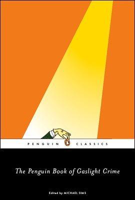 The Penguin Book of Gaslight Crime