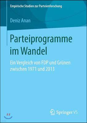 Parteiprogramme Im Wandel: Ein Vergleich Von Fdp Und Grunen Zwischen 1971 Und 2013