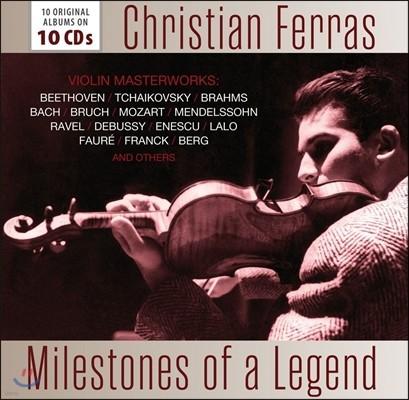 Christian Ferras 크리스티앙 페라스 - 전설의 마일스톤즈: 10 오리지널 앨범 (Milestones of a Legend - Violin Masterworks: 10 Original Albums)