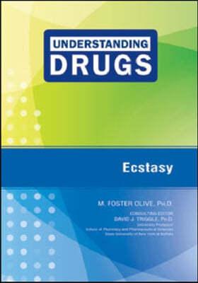 Understanding Drugs Ecstasy
