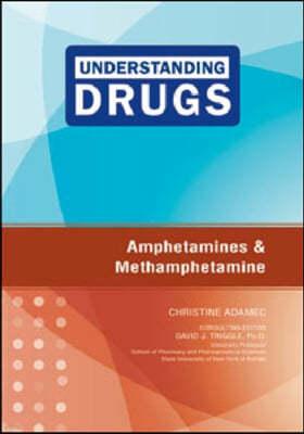 Amphetamines and Methamphetamine
