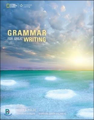 Grammar for Great Writing Book B : Student Book