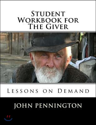 Student Workbook for The Giver: Lessons on Demand